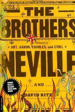 The Brothers : An Autobiography - Art Neville