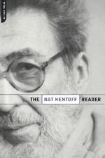 The Nat Hentoff Reader - Nat Hentoff