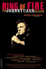 Ring of Fire : The Johnny Cash Reader - Michael Streissguth