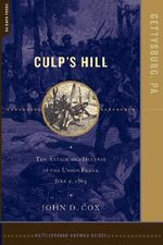 Culp's Hill : The Attack and Defense of the Union Flank, July 2, 1863 - John Cox