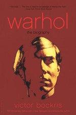 Warhol : The Biography - Victor Bockris