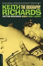 Keith Richards : The Biography - Victor Bockris