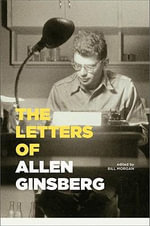 The Letters of Allen Ginsberg - Allen Ginsberg