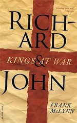 Richard and John : Kings at War - Frank McLynn