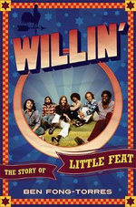 Willin' : The Story of Little Feat - Ben Fon-Torres