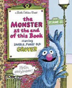 The Monster at the End of the Book : Sesame Street - Jon Stone