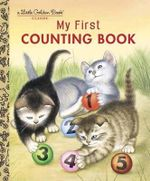 My First Counting Book : A Little Golden Book Classic - Lilian Moore