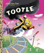 Tootle : A Little Golden Book Classic - Gertrude Crampton