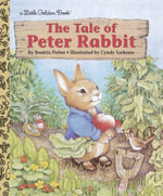 The Tale of Peter Rabbit : A Little Golden Book - Beatrix Potter