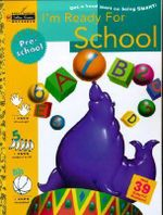 I'm Ready for School : I Know the Alphabet-Preschool - Golden Books