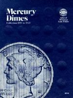 Mercury Dimes : Collection 1916 to 1945 - Not Available