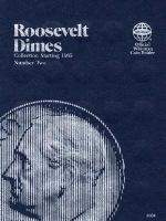 Roosevelt Dimes : 1965 To Date - Not Available