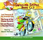 Lost Treasure of the Emerald Eye / The Curse of the Cheese Pyramid / Cat and Mouse in a Haunted House : Geronimo Stilton Series : Books 1 - 3 - Geronimo Stilton