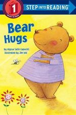 Bear Hugs : Step into Reading Books Series : Step 1 - Alyssa Satin Capucilli