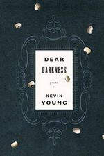 Dear Darkness : Note Drawings - Kevin Young
