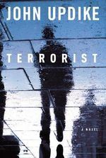 Terrorist - Professor John Updike