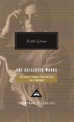 The Collected Works - Kahlil Gibran