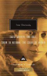 David Golder / the Ball / Snow in Autumn / the Courilof Affair : Everyman's Library (Cloth) - Irene Nemirovsky