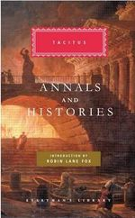 Annals and Histories : World's Classics - Tacitus