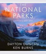 The National Parks : America's Best Idea - Ken Burns