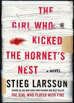 The Girl Who Kicked the Hornet's Nest : Millennium - Stieg Larsson
