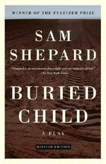 Buried Child - MR Sam Shepard