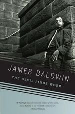 The Devil Finds Work : Vintage International (Paperback) - James Baldwin