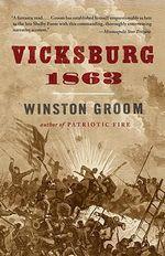 Vicksburg, 1863 - MR Winston Groom