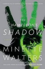 The Chameleon's Shadow : Vintage Crime/Black Lizard - Minette Walters