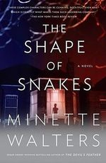 The Shape of Snakes : Vintage Crime/Black Lizard - Minette Walters