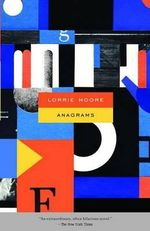 Anagrams : Vintage Contemporaries - Lorrie Moore