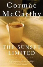 The Sunset Limited - Mccarthy Cormac
