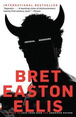 Imperial Bedrooms - Bret Easton Ellis