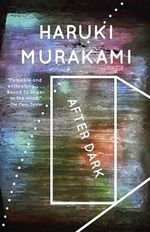 After Dark : Vintage International (Paperback) - Haruki Murakami