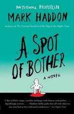 A Spot of Bother : Vintage - Mark Haddon