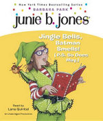Junie B. 1st Grader Jingle Bells, Batman Smells! (P.S. So Does May) - Barbara Park