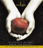 Twilight (Lib)(CD) : Twilight Saga - Stephenie Meyer