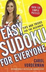 Easy Sudoku for Everyone - Carol Vorderman