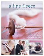 A Fine Fleece : Knitting with Handspun Yarns - Lisa Lloyd