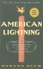 American Lightning : Terror, Mystery, and the Birth of Hollywood - Howard Blum