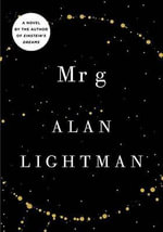 Mr. G : A Novel about the Creation - Alan P Lightman