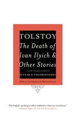 The Death of Ivan Ilyich and Other Stories : Vintage Classics - Count Leo Nikolayevich Tolstoy