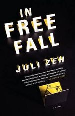 In Free Fall - Juli Zeh