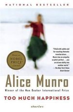 Too Much Happiness : Stories - Alice Munro