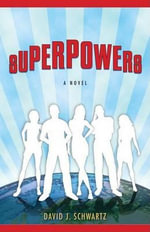Superpowers - David J Schwartz