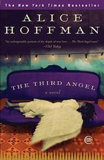 The Third Angel - Alice Hoffman