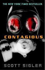 Contagious : A Novel - Scott Sigler
