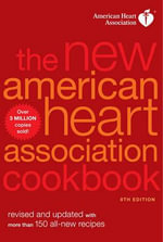 The New American Heart Association Cookbook, 8th Edition - American Heart Association