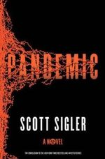 Pandemic : A Novel - Scott Sigler