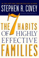 The 7 Habits of Highly Effective Families : Building a Beautiful Family - Stephen R. Covey